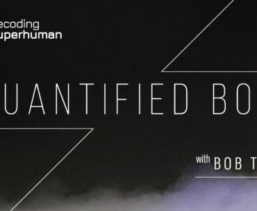 Decoding Superhuman Podcast with Quantified Bob