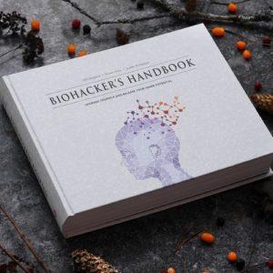 Biohacker's Handbook: Upgrade Yourself and Unleash Your Inner Potential by Teemu Arina, Olli Sovijärvi, Jaakko Halmetoja