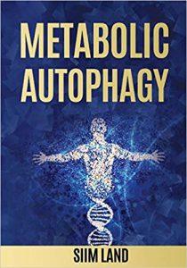 Metabolic Autophagy by Siim Land